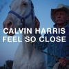 Хит Парад, Чарты UK, MP3 : Calvin Harris - Feel So Close скачать mp3
